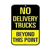 JOHUA No Delivery Trucks Beyod This Point Señal de tráfico de metal Cartel de advertencia Vintage Placa de advertencia para garaje, hogar, cafetería, oficina, decoración de pared
