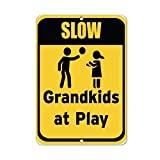 JOHUA Slow Grandkids at Play Señal de tráfico de metal Cartel de advertencia de metal para garaje, hogar, cafetería, oficina, decoración de pared