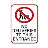JOHUA No Deliveries to This Entrance Style 1 Señal de tráfico de metal Cartel de advertencia Vintage Placa de advertencia para garaje, hogar, cafetería, oficina, decoración de pared