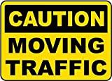 Señal de Advertencia de tráfico en Movimiento, Letrero de Metal con Texto en inglés Caution Moving Traffic, señal de Seguridad de Peligro para Puerta de 8 x 12 Pulgadas