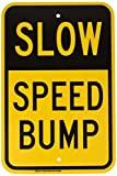Velocidad Lenta Bump 18x 12aluminio señal de Metal Signs Vintage señales de tráfico placas de lata Signs placa decorativa negro sobre amarillo